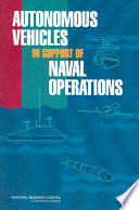 Autonomous Vehicles in Support of Naval Operations Book