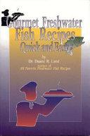 Gourmet Freshwater Fish Recipe
