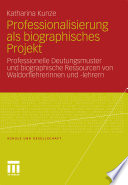 Professionalisierung als biographisches Projekt