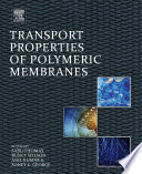 Transport Properties of Polymeric Membranes