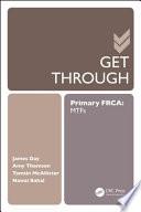 Get Through Primary Frca Mtfs