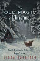 The Old Magic of Christmas [Pdf/ePub] eBook