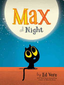 Max at Night Ed Vere Cover