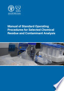Manual of Standard Operating Procedures for Selected Chemical Residue and Contaminant Analysis