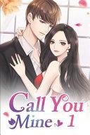 Call You Mine 1