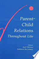 Parent-child Relations Throughout Life