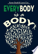EveryBody is a Body  Second Edition Book