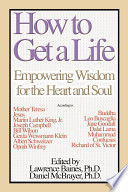How To Get a Life  Vol  1  Empowering Wisdom for the Heart and Soul Book
