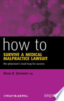 How to Survive a Medical Malpractice Lawsuit