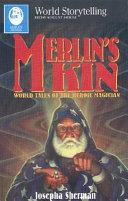 Merlin s Kin