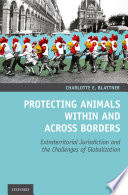 Protecting Animals Within and Across Borders