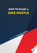 How to Start a Side Hustle Book