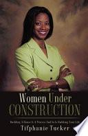 Women Under Construction