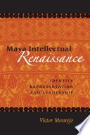 Maya Intellectual Renaissance