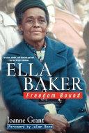 Ella Baker: Freedom Bound