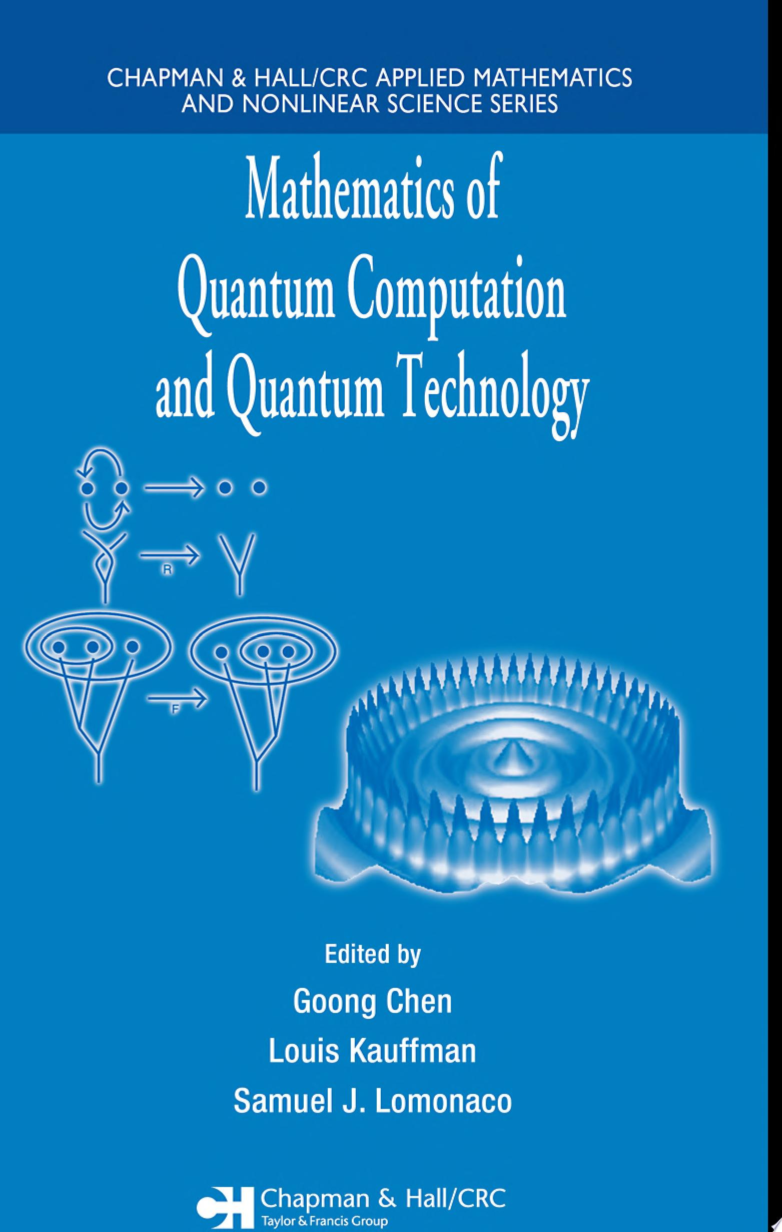 Mathematics of Quantum Computation and Quantum Technology