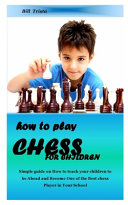 How to Play Chess for Children