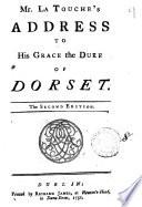 Mr. La Touche's Address to His Grace the Duke of Dorset