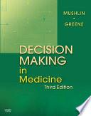 Decision Making in Medicine E Book Book
