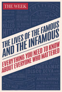 The Lives of the Famous and the Infamous