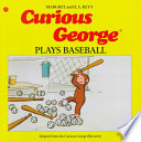 Curious George Plays Baseball PDF