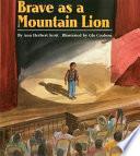 Brave as a Mountain Lion Book PDF