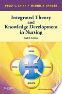 Integrated Theory Knowledge Development In Nursing E Book