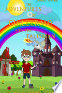 The Adventures of Guillermo and the Talisman in the Rainbow Land Book