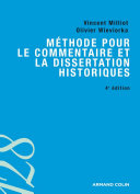 Méthode pour le commentaire et la dissertation historiques