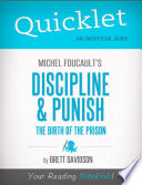 Quicklet on Michel Foucault s Discipline   Punish  The Birth of the Prison  CliffNotes like Summary  Book