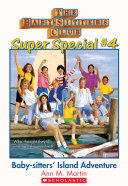 The Baby-Sitters Club Super Special #4: Baby-Sitters' Island Adventure ebook