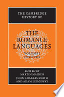 The Cambridge History of the Romance Languages  Volume 1  Structures
