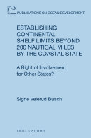 Establishing Continental Shelf Limits Beyond 200 Nautical Miles by the Coastal State