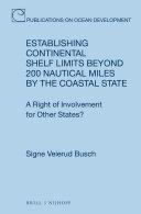 Establishing Continental Shelf Limits Beyond 200 Nautical Miles by the Coastal State