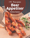 175 Beer Appetizer Recipes Pdf/ePub eBook
