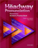 New Headway Pronunciation Course Elementary: Student's Practice Book