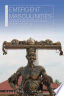 Emergent Masculinities Book