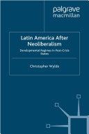 Pdf Latin America After Neoliberalism Telecharger