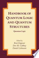 Handbook Of Quantum Logic And Quantum Structures Book PDF