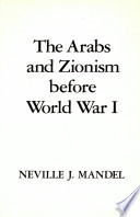 The Arabs and Zionism Before World War I
