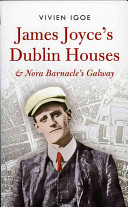 James Joyce s Dublin Houses   Nora Barnacle s Galway