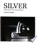 Modern Silver, Throughout the World, 1880-1967
