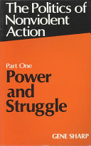 The Politics of Nonviolent Action  Power and struggle