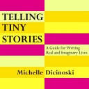 Telling Tiny Stories