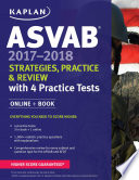 ASVAB 2017-2018 Strategies, Practice & Review with 4 Practice Tests  : Online + Book