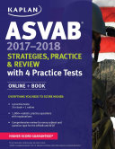 ASVAB 2017-2018 Strategies, Practice & Review with 4 Practice Tests: ...