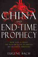 China and End Time Prophecy