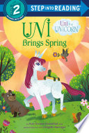 Uni Brings Spring  Uni the Unicorn