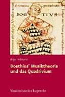 Boethius' Musiktheorie und das Quadrivium