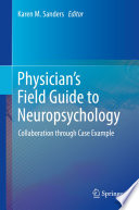 Physician s Field Guide to Neuropsychology Book